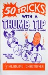 50 Tricks with a Thumb Tip