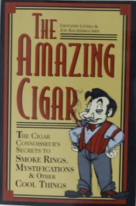 The Amazing Cigar