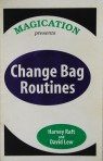 Change Bag Routines