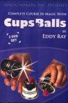 The Complete Course in Magic with Cups & Balls