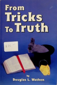 From Tricks to Truth