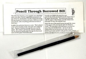 Pencil through borrowed bill
