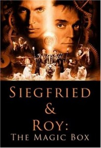 Siegfried and Roy: The Magic Box