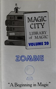 Zombie: A Beginning in Magic
